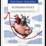 Carlo_Carzan_e_Sonia_Scalco_Economia_Felice